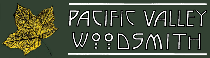 Pacific Valley Woodsmith